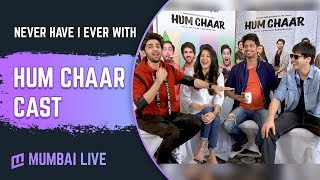 Never have I ever with Hum Chaar cast   exclusive   Rajshri Productions   Mumbai Live  