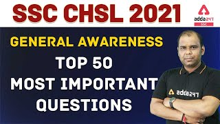 SSC CHSL 2021 GENERAL AWARENESS TOP 50 MOST IMPORTANT QUESTIONS
