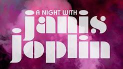 A Night with Janis Joplin- Feb.11 Keller Auditorium (Portland, OR)