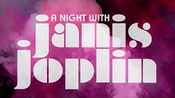 A Night with Janis Joplin- Feb.11 Keller Auditorium (Portland, OR)