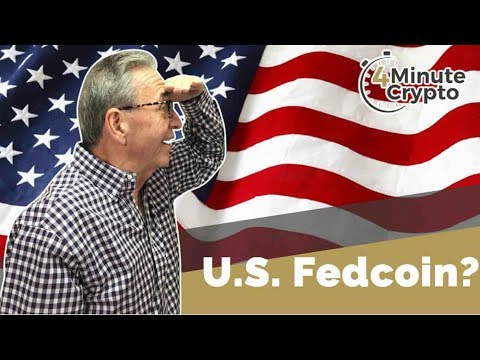 The U.S. Fedcoin | 4 Minute Crypto | 5/1/2018