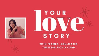 YOUR LOVE STORY❤️ Your Fairy Tale 👩‍❤️‍👨 Soulmate, Twin Flame Pick a Card Reading