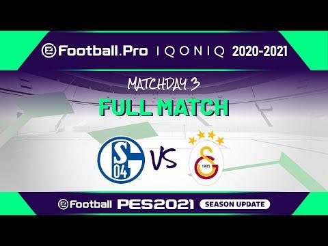 PES | FC SCHALKE 04 VS GALATASARAY SK | eFootball.Pro IQONIQ 2020-2021 #3-4