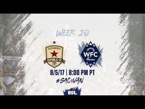USL LIVE - Sacramento Republic FC vs Vancouver Whitecaps FC 2 8/5/17