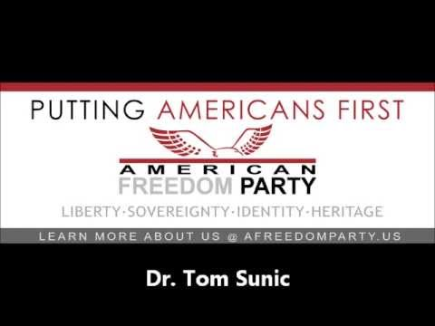 American Freedom Party Report - Tom Sunic