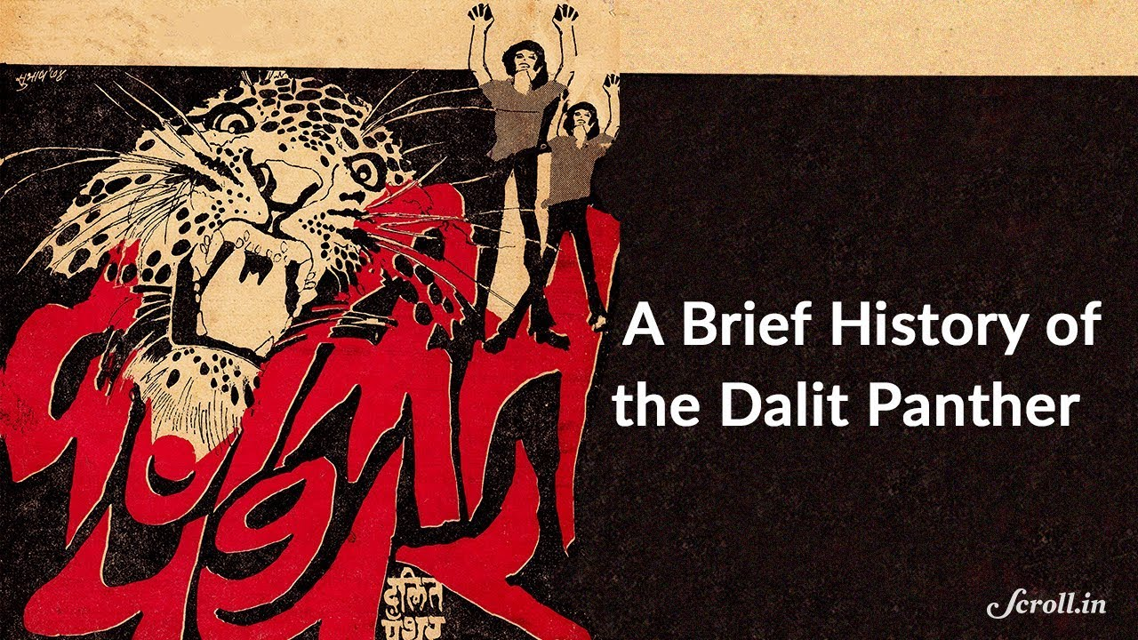 A brief history of the Dalit Panther.