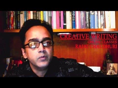 Rajat Chaudhuri's Online Creative Writing Class (Snippet 9)