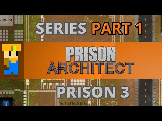 Let's Play: Prison Architect - Part 1 (Prison 3) Travel Video