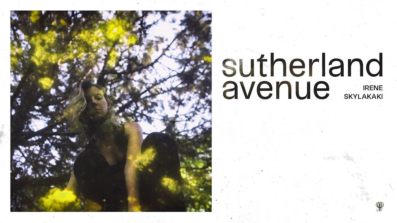 Irene Sklakaki bares her soul on her ethereal new alt-folk single, 'Sutherland Avenue'.