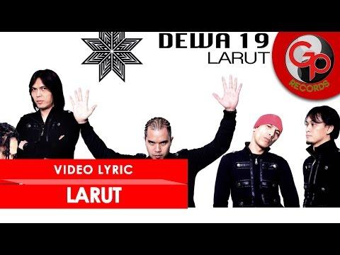 Dewa 19 - Larut (Karaoke-Instrumental)