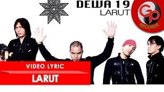 Video Dewa 19 - Larut (Karaoke-Instrumental) download MP3, 3GP, MP4, WEBM, AVI, FLV Agustus 2017