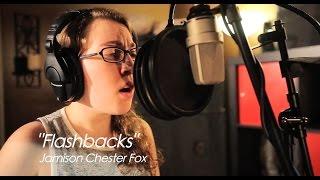Flashbacks (Original Song) - Jamison Chester Fox