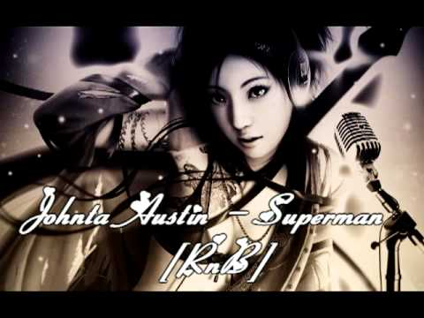 Johnta Austin - Superman Prod. by B.Cox Monica Demo