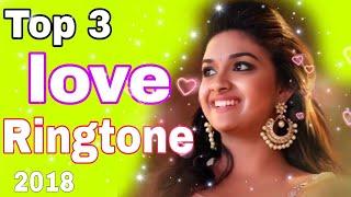 Top 3 love ringtone of south / 2018 / Latest Telugu Ringtone