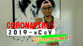 Coronavirus!! (Human Novel Coronavirus) and other Respiratory Viruses