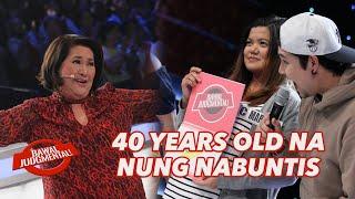 40 YEARS OLD NA NUNG NABUNTIS | Bawal Judgmental | February 20, 2020