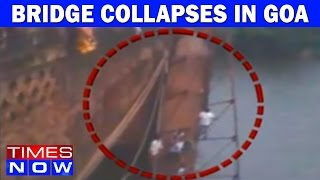 People Overlooking Rescue Operation Fall Into River As Bridge Collapses In Goa