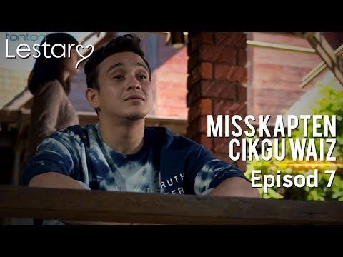 Lestary   Miss Kapten Cikgu Waiz   Episod 7
