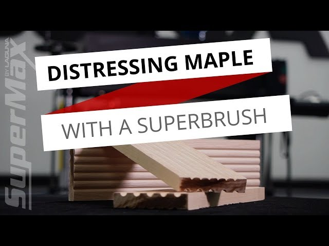 Adding Texture to Maple Wood - Distressing Wood With A SuperBrush Sander | Laguna Tools
