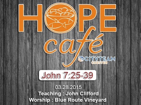 Hope Cafe - John Clifford / Blue Route Vineyard - 03282015