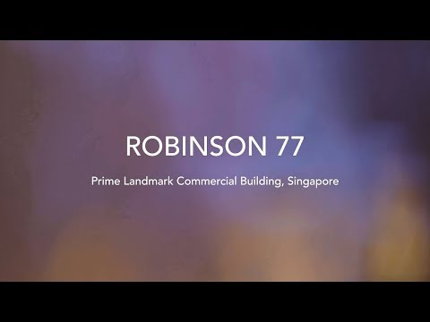 JLL | Robinson 77 - Prime Commercial Building In The Heart Of Singapore's CBD