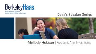 Berkeley Haas Dean's Speaker Series: Mellody Hobson interviewed by Kellie McElhaney