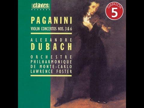 Alexandre Dubach - Niccolò Paganini: Violin Concerto No. 3 in E Major