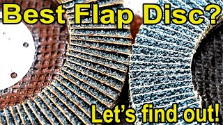 Which Flap Disc is Best? Let's find out!