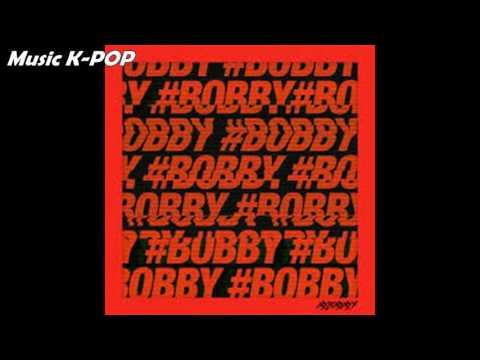 BOBBY (iKON) - 꽐라 (HOLUP!)[AUDIO/MP3]