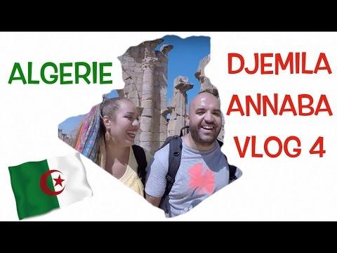 ALGÉRIE VLOG 4 DJEMILA et ANNABA