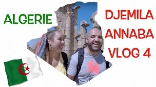ALGÉRIE VLOG 4 DJEMILA et ANNABA époustouflante découverte!