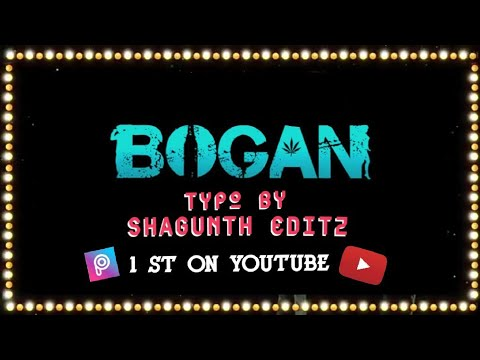 Bogan - Title Making In Picart By Shagunth