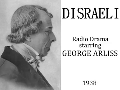 Disraeli - Radio drama starring George Arliss - 1938
