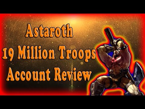 Lords Mobile Astaroth92 19,000,000 Million Troops Account Review