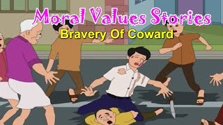 Moral Values in Hindi for Kids | Bravery of Coward | Moral Lessons For kids | Moral Values Stories