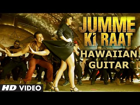 Jumme Ki Raat Hawaiian Guitar Instrumental Video | Kick | Salman Khan, Jacqueline Fernandez
