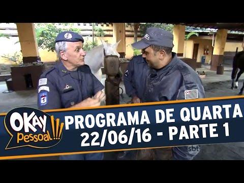 Okay Pessoal!!! (22/06/16) - Quarta - Parte 1