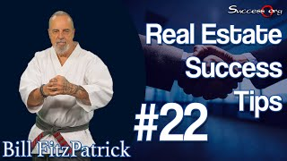 Real Estate Success Tip #22