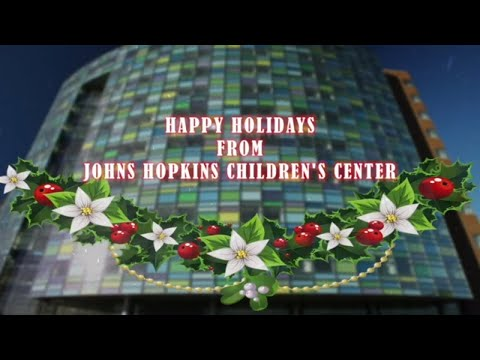Happy Holidays from Johns Hopkins Children's Center