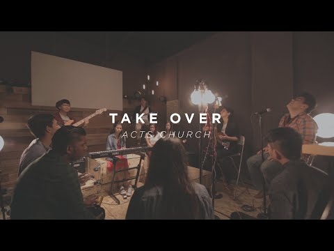 Take Over – Acts Church Actsalted
