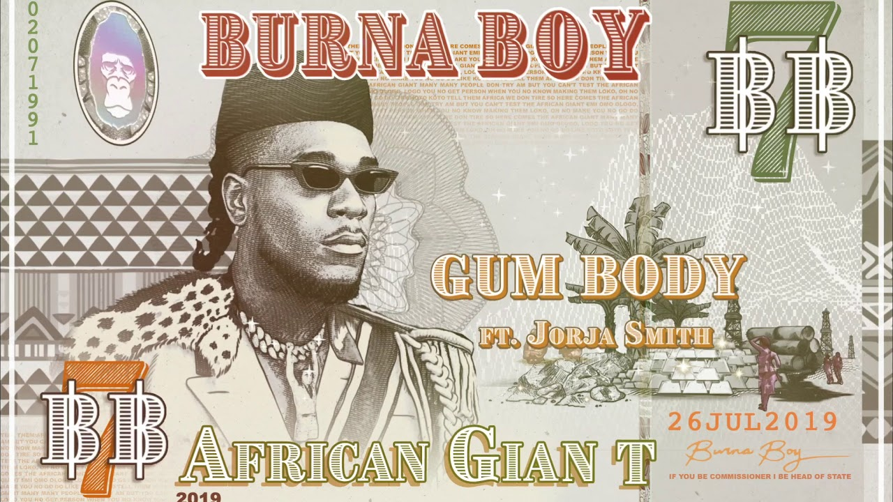 Burna Boy - Gum Body (feat. Jorja Smith) [Official Audio]