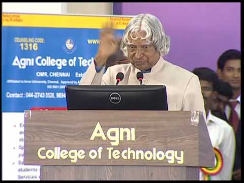 Dr.APJ Abdul Kalam Speech@ Agni College of Tech on 17/4/15.