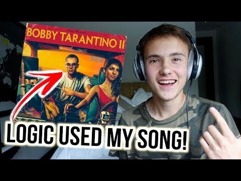 LOGIC USED MY SONG IN HIS ALBUM!! (Bobby Tarantino II)