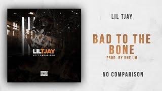 Lil Tjay - Bad To The Bone (No Comparison)