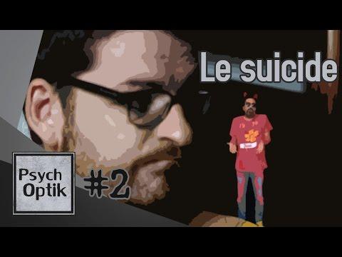Le suicide - PSYCHOPTIK #2