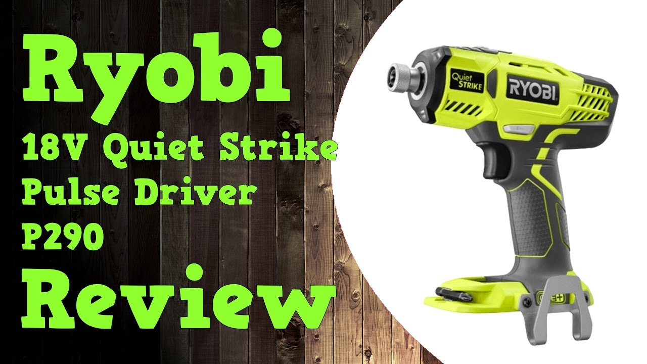 Best Ryobi Impact Driver Reviews | DrillandDriver com