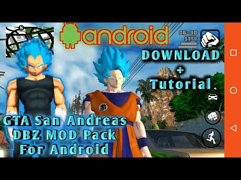 GTA San Andreas DBZ And DBS Mod Pack For Android [ DOWNLOAD + Tutorial ]  2018