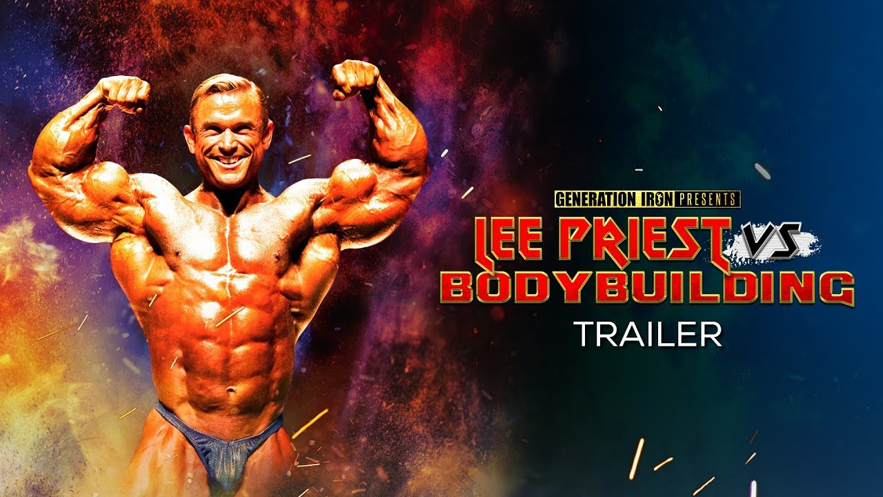 Lee Priest Vs Bodybuilding Official Trailer Hd Bodybuilding Documentary Youtube