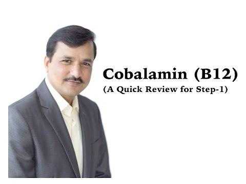 Cobalamin (B12) - A Quick Review for USMLE Step-1
