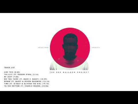 Skizzy Mars   The Red Balloon Project Full Album